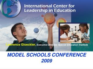 MODEL SCHOOLS CONFERENCE 2009