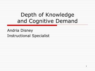 Depth of Knowledge  and Cognitive Demand