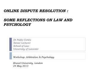 Dr Pablo Cortés Senior Lecturer School of Law University of Leicester