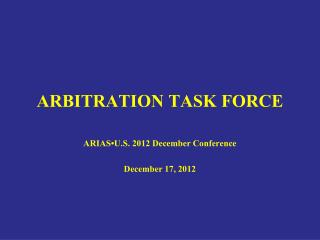 ARBITRATION TASK FORCE