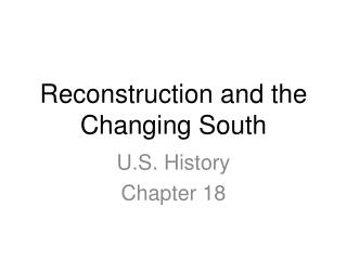 Reconstruction and the Changing South