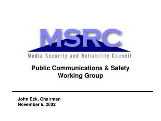 Public Communications & Safety Working Group
