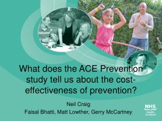 What does the ACE Prevention study tell us about the cost-effectiveness of prevention?