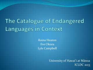 The Catalogue of Endangered Languages in Context
