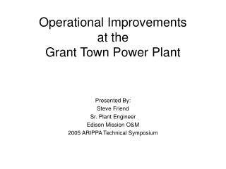 Operational Improvements at the Grant Town Power Plant
