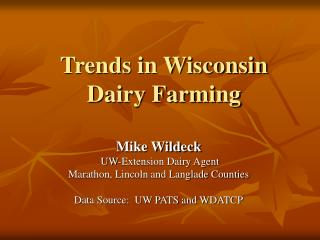 Trends in Wisconsin Dairy Farming