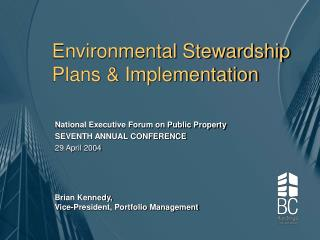 Environmental Stewardship Plans & Implementation