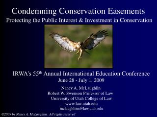 Condemning Conservation Easements  Protecting the Public Interest  Investment in Conservation
