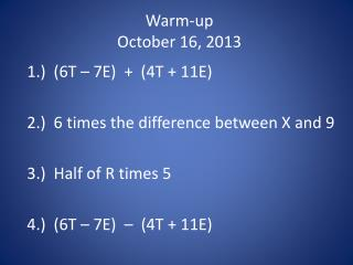 Warm-up October 16, 2013