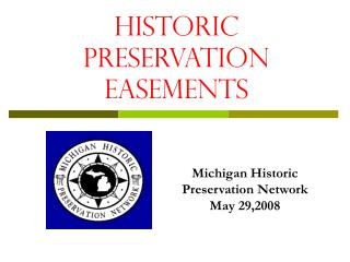 HISTORIC Preservation Easements