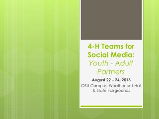 4-H Teams for Social Media:  Youth - Adult Partners