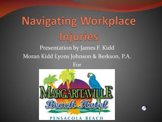 Navigating Workplace Injuries