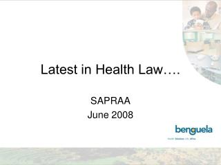 Latest in Health Law….