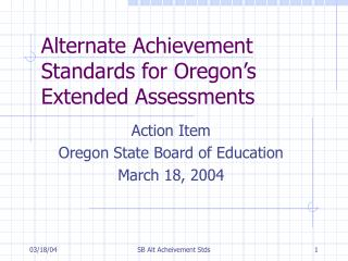 Alternate Achievement Standards for Oregon's Extended Assessments