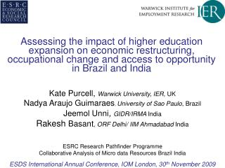 Kate Purcell, Warwick University, IER,  UK
