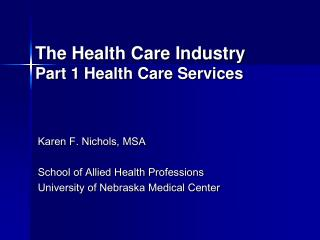 The Health Care Industry Part 1 Health Care Services