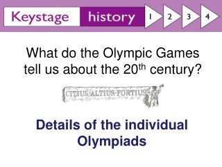 What do the Olympic Games tell us about the 20 th  century?