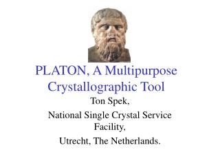 PLATON, A Multipurpose Crystallographic Tool