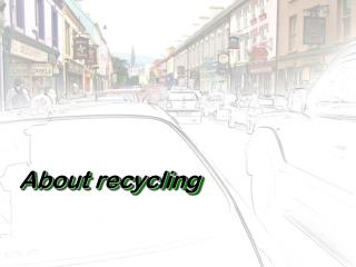 About recycling