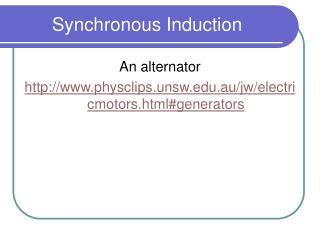 Synchronous Induction