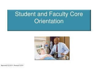 Student and Faculty Core Orientation