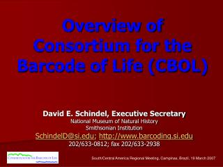 Overview of  Consortium for the  Barcode of Life (CBOL)