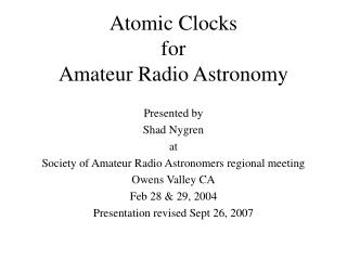 Atomic Clocks for Amateur Radio Astronomy