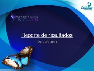 Reporte de resultados