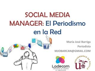 SOCIAL MEDIA MANAGER:  El Periodismo en la Red