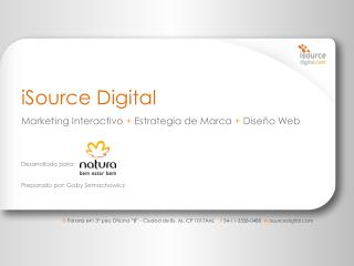iSource Digital Marketing  Interactivo + Estrategia  de  Marca + Dise ño  Web