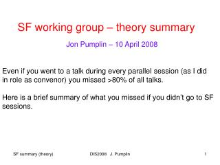 SF working group – theory summary