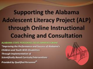 "ALABAMA STATE PERSONNEL DEVELOPMENT GRANT ""Improving the Performance and Success of Alabama's"