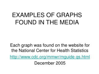 EXAMPLES OF GRAPHS FOUND IN THE MEDIA