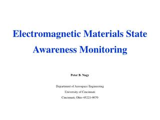 Electromagnetic Materials State Awareness Monitoring