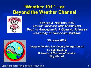 """Weather 101"" – or   Beyond the Weather Channel"