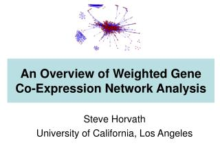 An Overview of Weighted Gene Co-Expression Network Analysis
