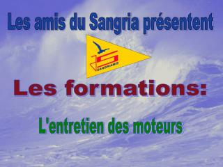 Les formations: