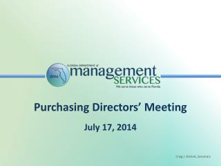 Purchasing Directors' Meeting July 17, 2014