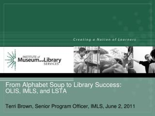 From Alphabet Soup to Library Success: