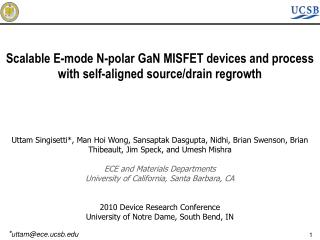Scalable E-mode N-polar GaN MISFET devices and process  with self-aligned source/drain regrowth