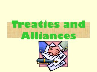 Treaties and Alliances