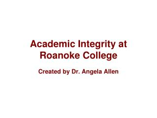 Academic Integrity at Roanoke College