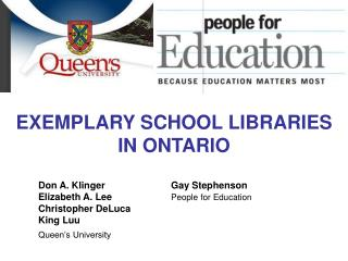 EXEMPLARY SCHOOL LIBRARIES IN ONTARIO