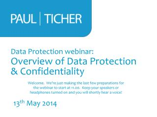 Data Protection webinar: Overview of Data Protection & Confidentiality
