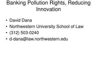 Banking Pollution Rights, Reducing Innovation