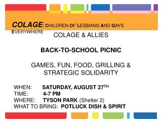 COLAGE & ALLIES BACK-TO-SCHOOL PICNIC GAMES, FUN, FOOD, GRILLING & STRATEGIC SOLIDARITY