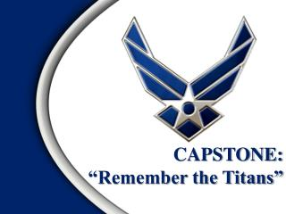 "CAPSTONE: ""Remember the Titans"""