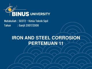 IRON AND STEEL CORROSION  PERTEMUAN 11
