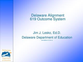 Delaware Alignment 619 Outcome System