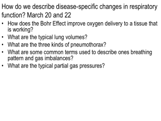 How do we describe disease-specific changes in respiratory function? March 20 and 22